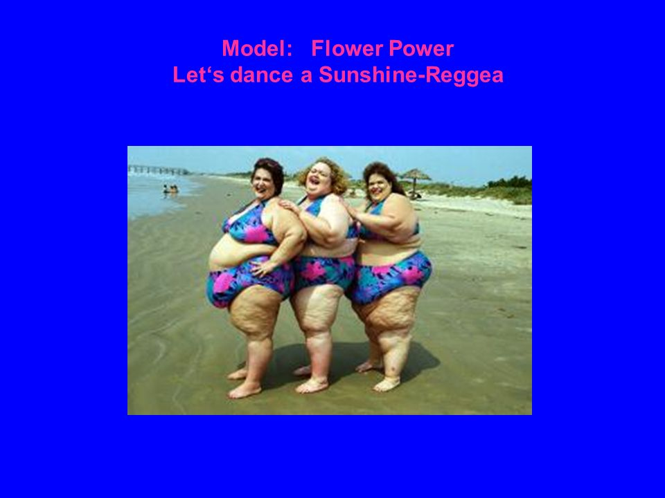 Model: Flower Power Lets dance a Sunshine-Reggea