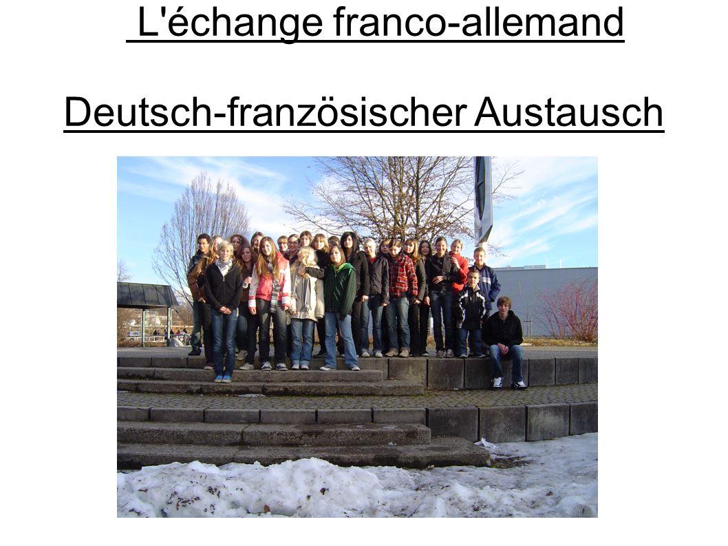 L'échange franco-allemand Deutsch-französischer Austausch