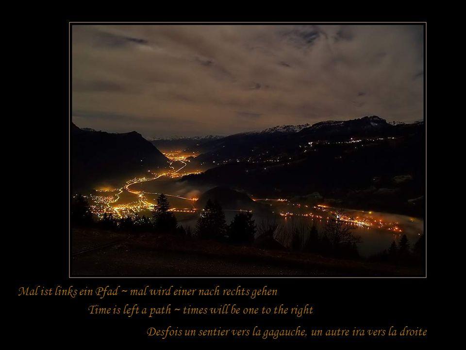 Ein langer Weg, den jeder zu gehen hat A long way, everybody has to goUn long chemin que chacun doit effectuer