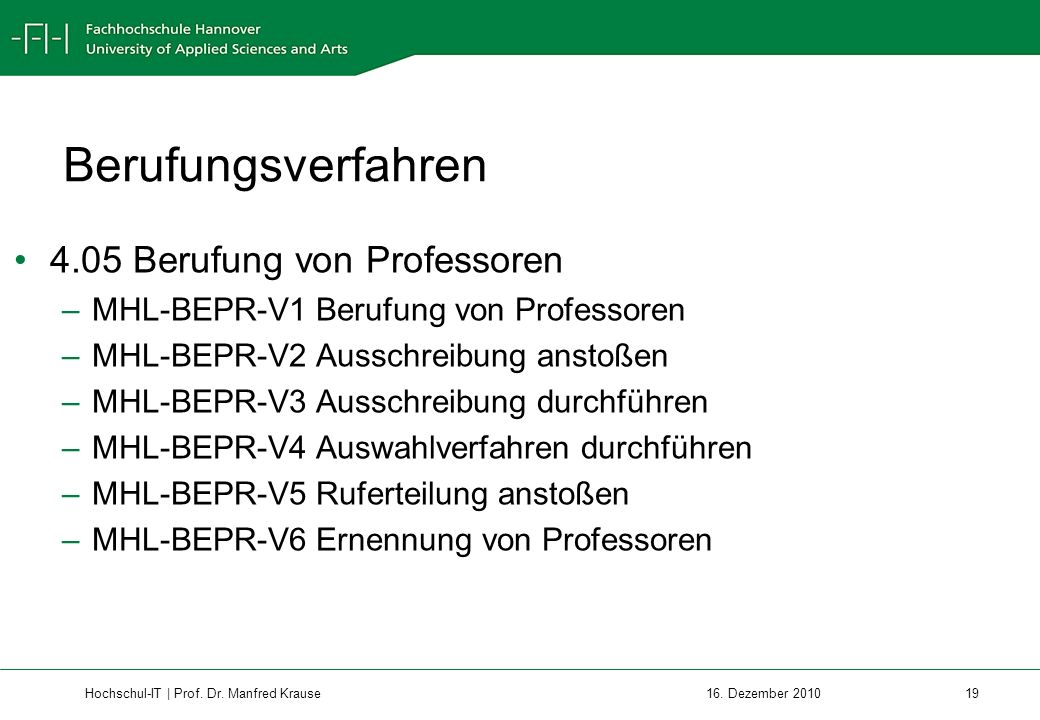 Hochschul-IT | Prof.Dr. Manfred Krause 19 16.