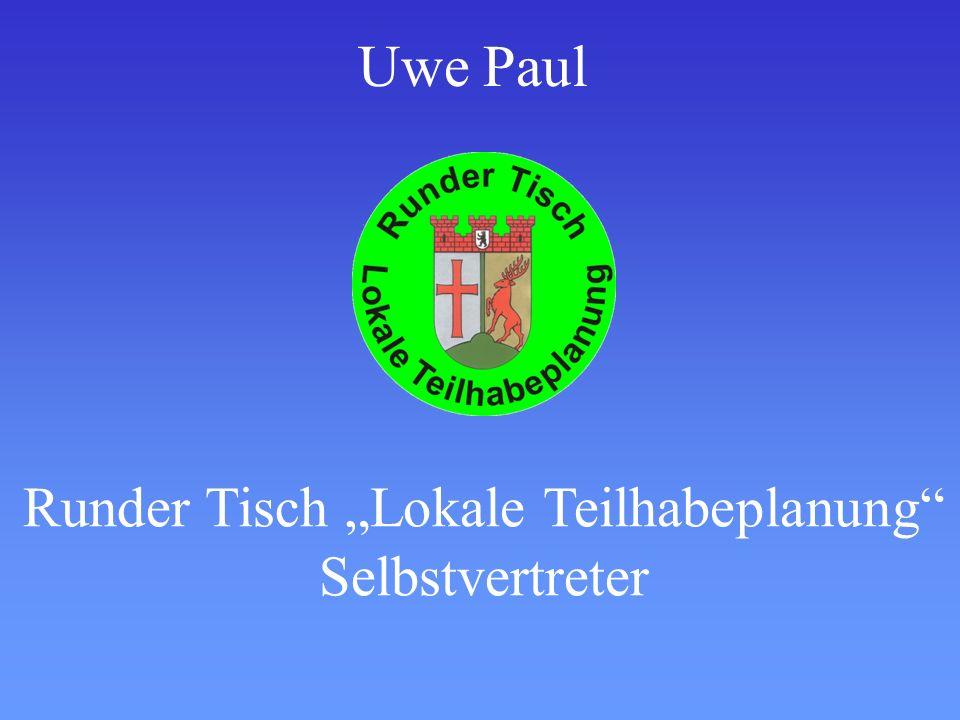 Runder Tisch Lokale Teilhabeplanung Selbstvertreter Uwe Paul
