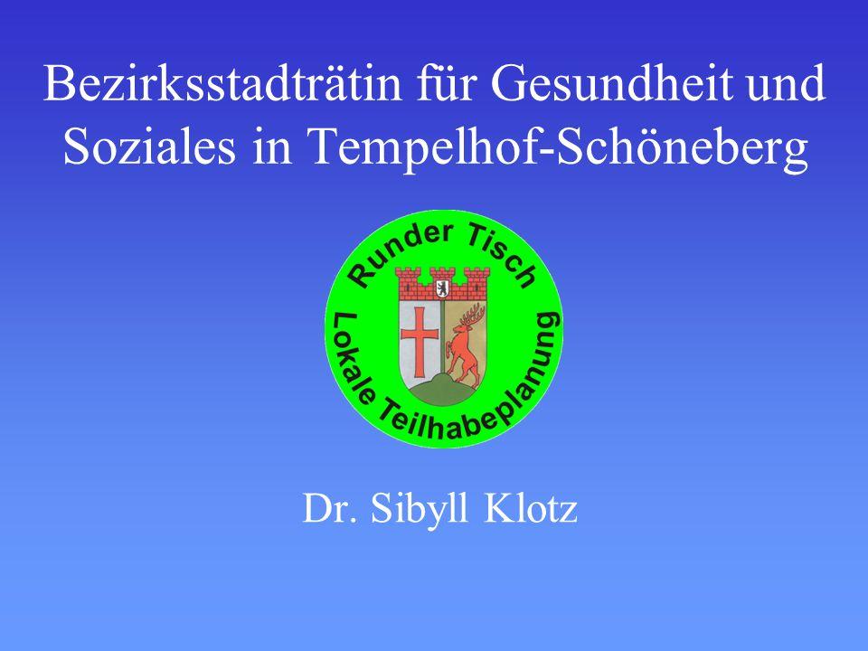 Bezirksstadträtin für Gesundheit und Soziales in Tempelhof-Schöneberg Dr. Sibyll Klotz