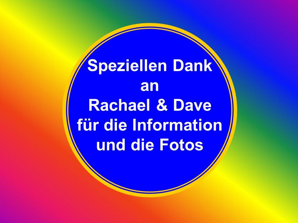Speziellen Dank an Rachael & Dave für die Information und die Fotos