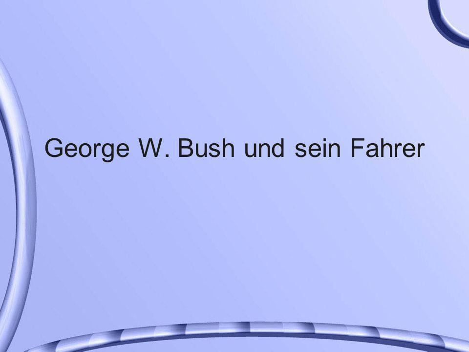 George W.Bush fährt mit seinem Chauffeur übers Land.
