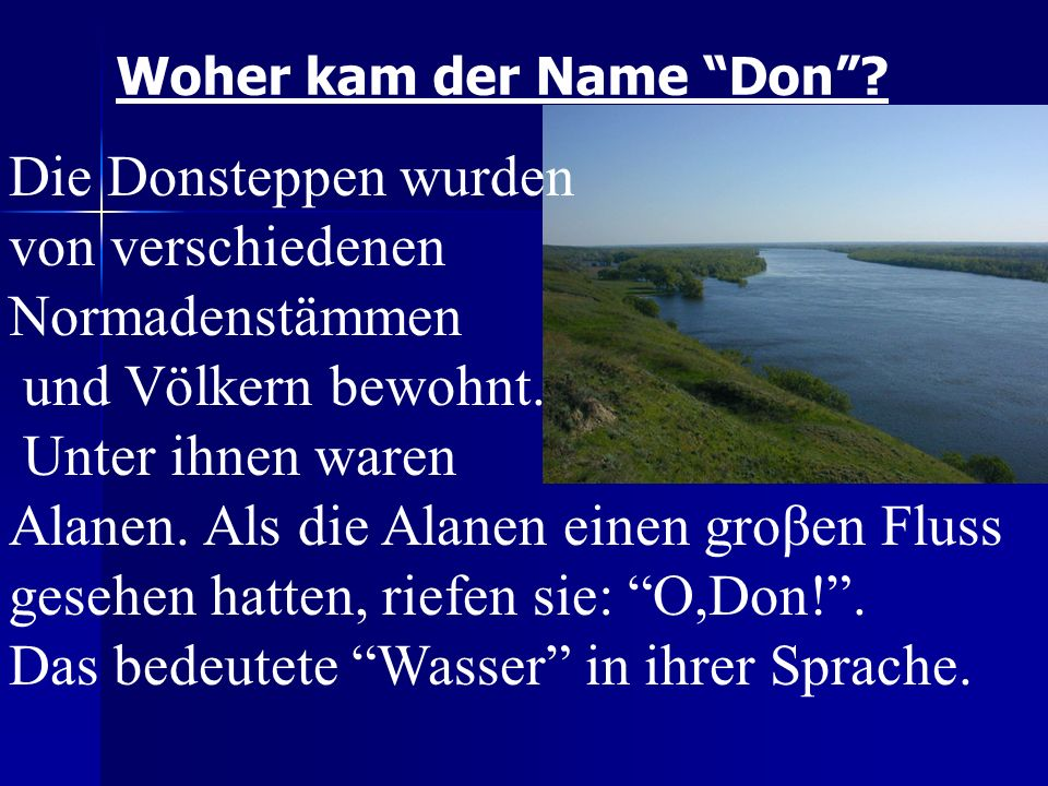 Woher kam der Name Don.
