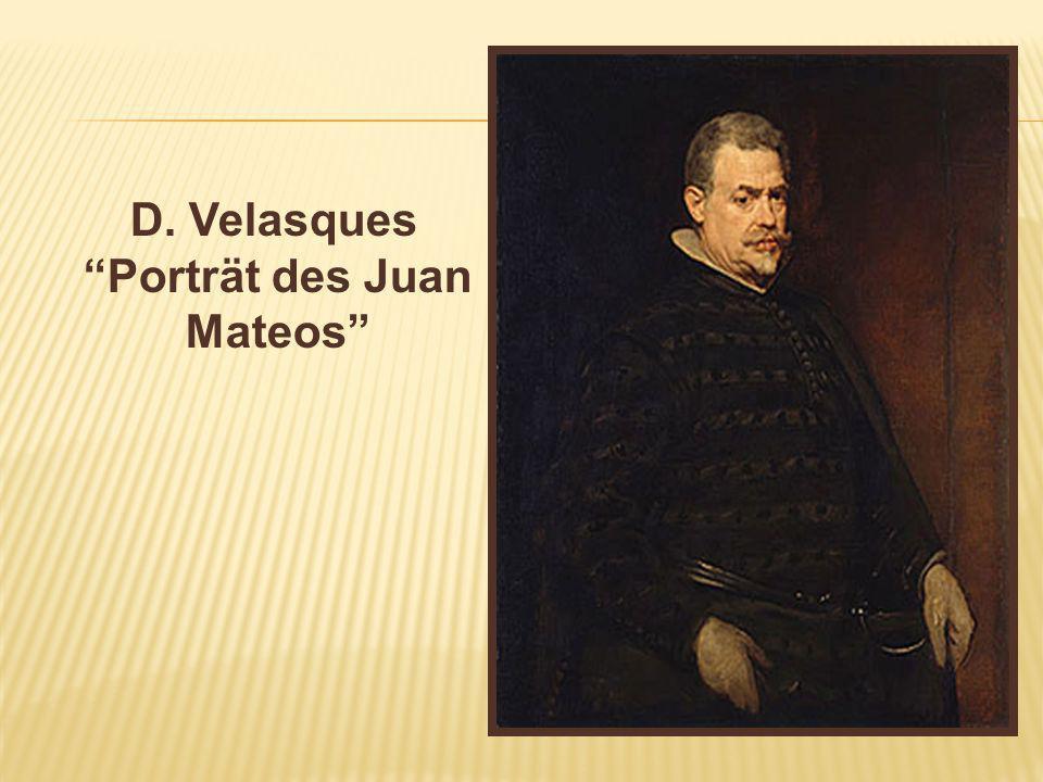 D. Velasques Porträt des Juan Mateos