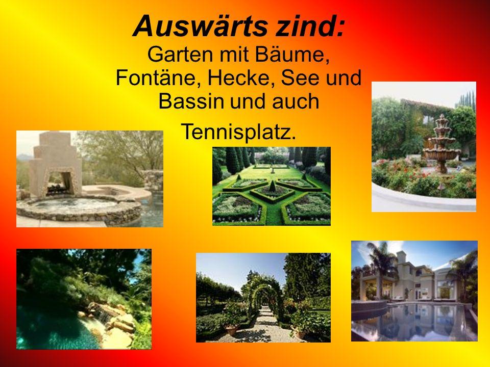 Auswärts zind: Garten mit Bäume, Fontäne, Hecke, See und Bassin und auch Tennisplatz.