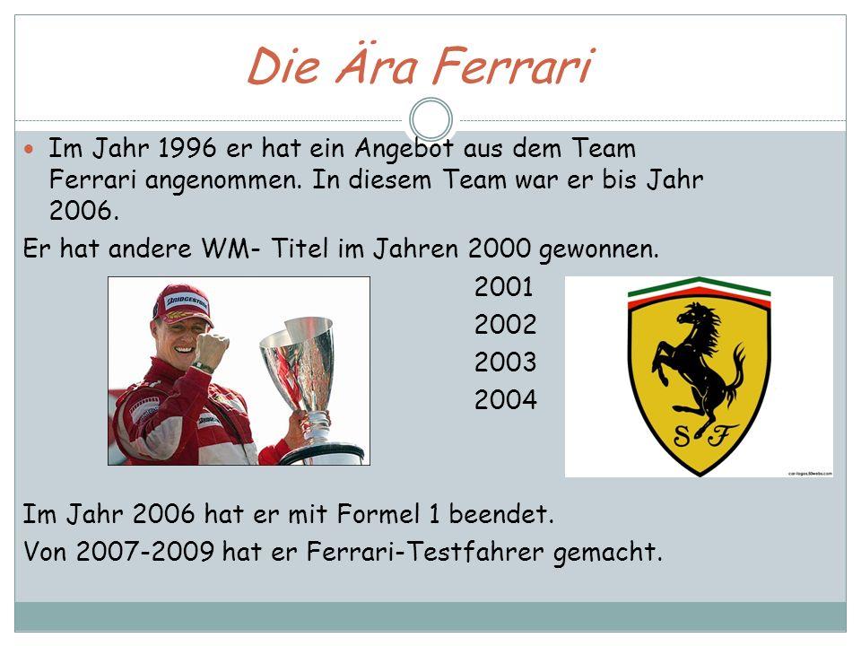 Die Ära Ferrari Im Jahr 1996 er hat ein Angebot aus dem Team Ferrari angenommen. In diesem Team war er bis Jahr 2006. Er hat andere WM- Titel im Jahre