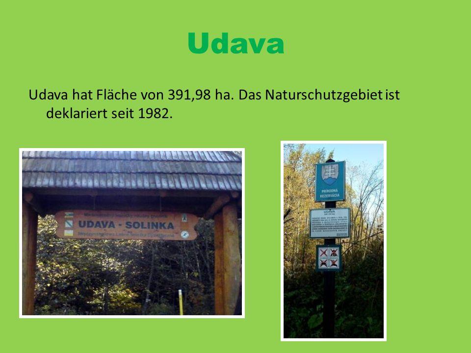 Udava Udava hat Fläche von 391,98 ha. Das Naturschutzgebiet ist deklariert seit 1982.