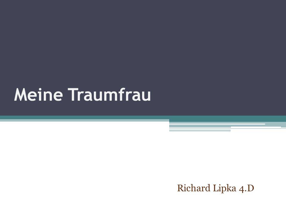 Meine Traumfrau Richard Lipka 4.D