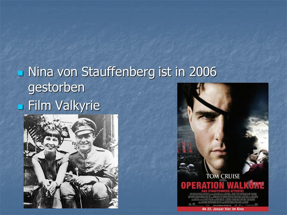 Nina von Stauffenberg ist in 2006 gestorben Nina von Stauffenberg ist in 2006 gestorben Film Valkyrie Film Valkyrie