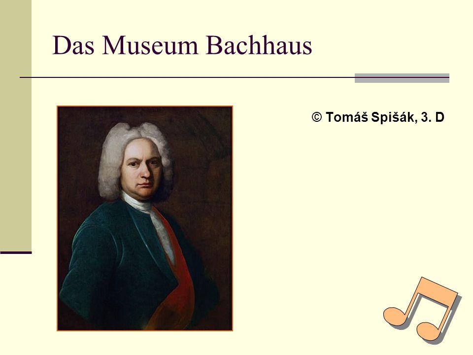 Das Museum Bachhaus © Tomáš Spišák, 3. D