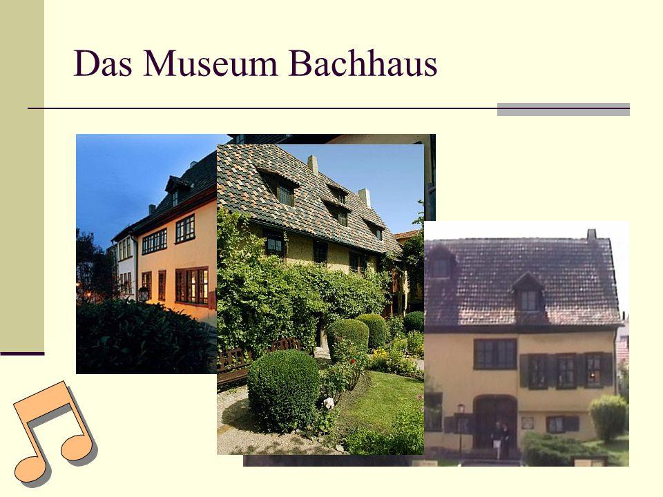 Das Museum Bachhaus