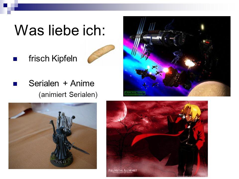 Was liebe ich: frisch Kipfeln Serialen + Anime (animiert Serialen)