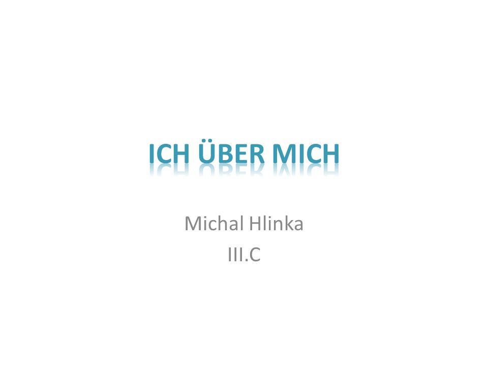 Michal Hlinka III.C