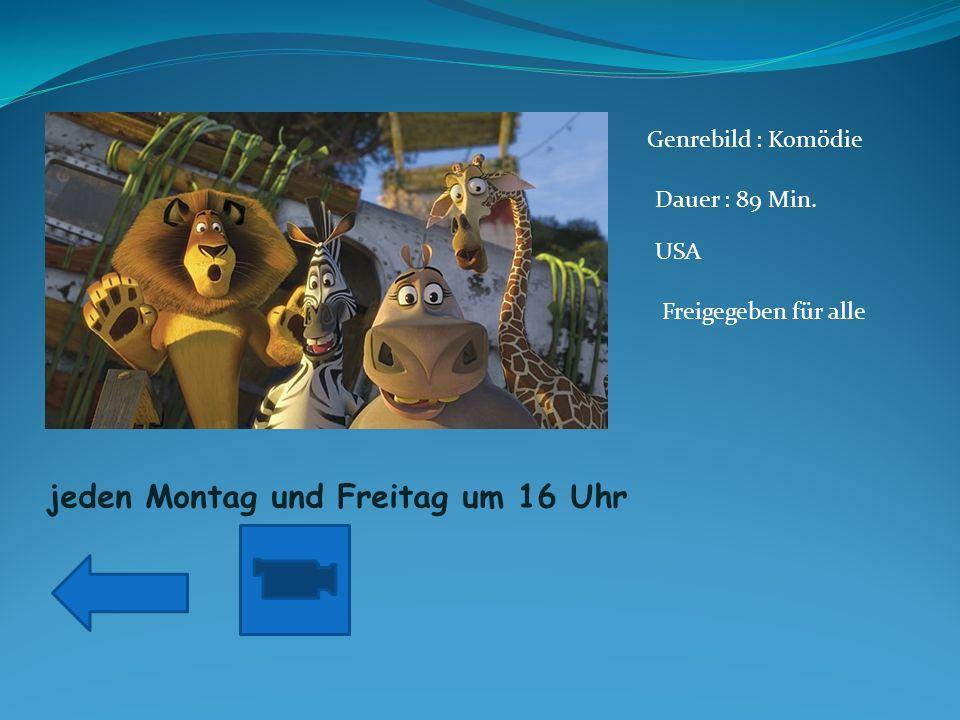 jeden Samstag und Sonntag um 10 vor 14 Genrebild : Komödie Dauer : 104 Min.
