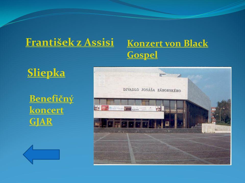 František z Assisi Sliepka Konzert von Black Gospel Benefičný koncert GJAR