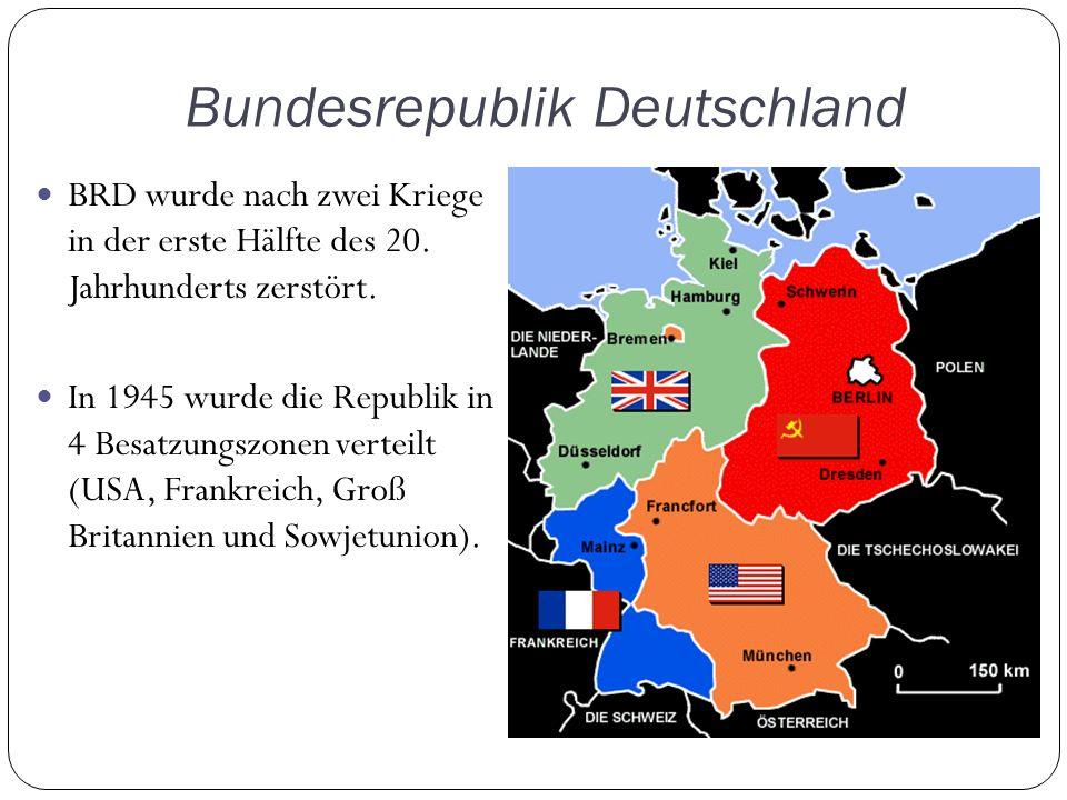 Bundesrepublik Deutschland BRD wurde nach zwei Kriege in der erste Hälfte des 20.