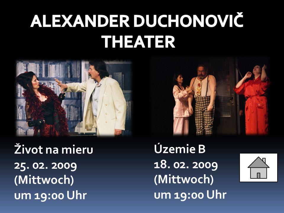 Otváracie hodiny Morgen und Abend Jaroslav Drotár 17.2.2009 (Dienstag) um 9:00 Uhr Juraj Collinásy 15.2.2009 (Sonntag) um 14:00 Uhr Die Ausstellungen: