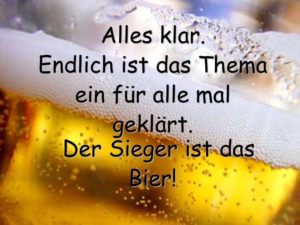Endstand: 9:7 für das Bier.