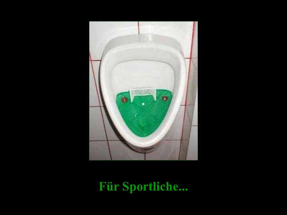 Für Sportliche...