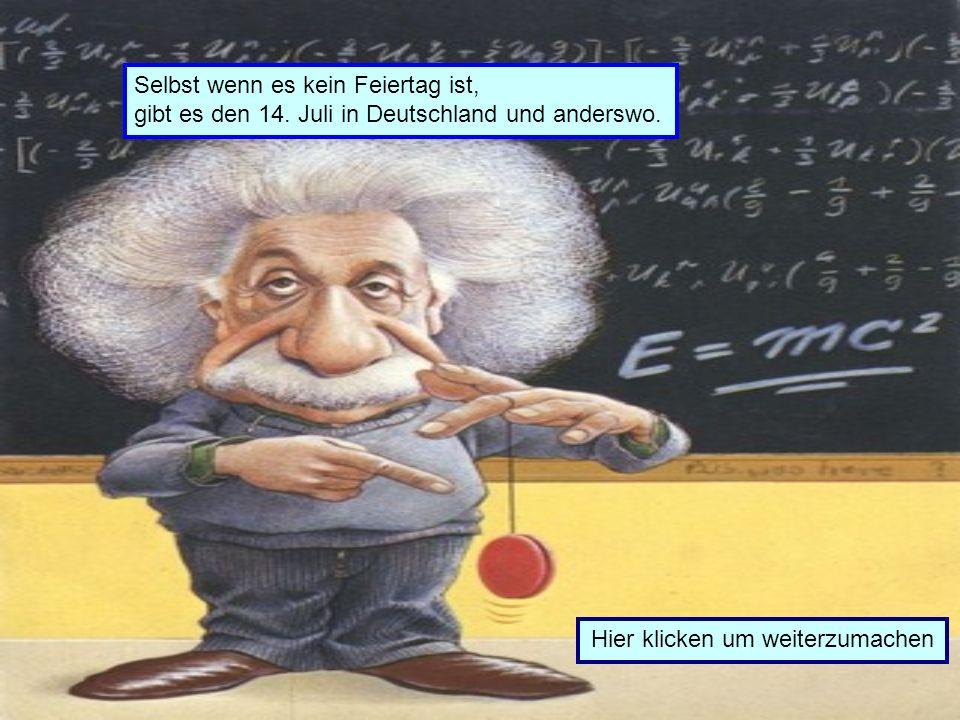Gibt es einen 14. Juli in Deutschland JA NEIN