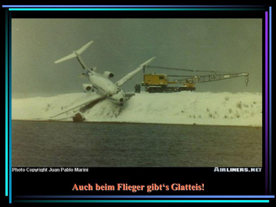 Auch beim Flieger gibts Glatteis!