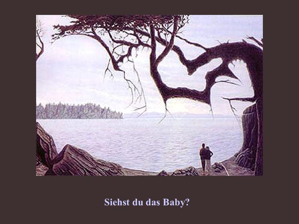 Siehst du das Baby?