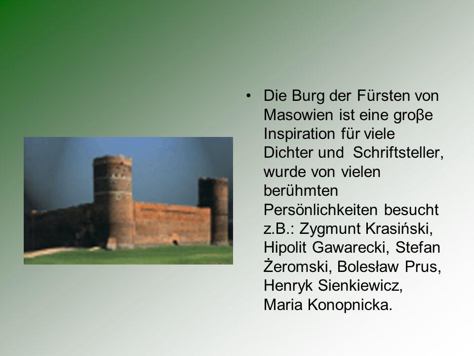 die Höhe der Mauer beträgt: 9,8 M der östliche Mauerturm war eine Haft, der westliche Mauerturm war ein Arsenal voller verschiedener Waffen zum Eingang der Burg führt eine Zugbrücke aus Holz Im Kellergeschoβ der Burg gibt es historische Expositionen vom Museum des Adels von Masowien Auf dem Burghof befindet sich ein Stein zur Erinnerung an vier Soldaten der polnischen Armee AK, die am 17.12.1942 aufgehängt wurden.
