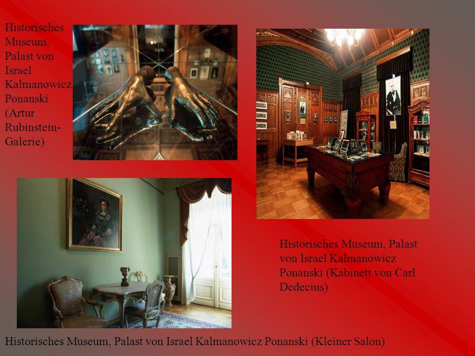 Historisches Museum, Palast von Israel Kalmanowicz Ponanski (Kabinett von Carl Dedecius) Historisches Museum, Palast von Israel Kalmanowicz Ponanski (