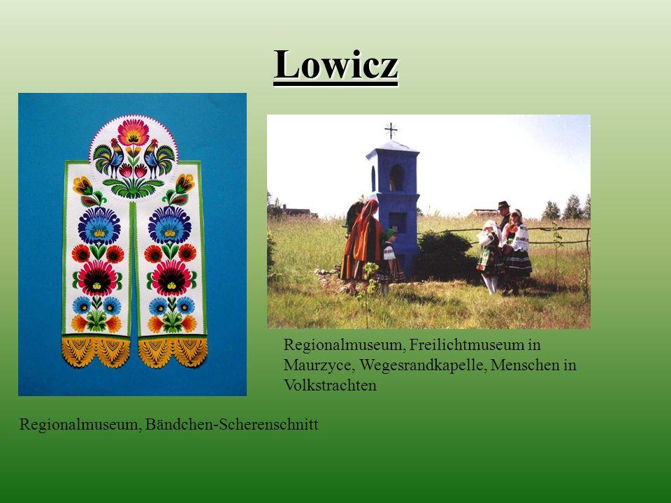 Lowicz Regionalmuseum, Bändchen-Scherenschnitt Regionalmuseum, Freilichtmuseum in Maurzyce, Wegesrandkapelle, Menschen in Volkstrachten