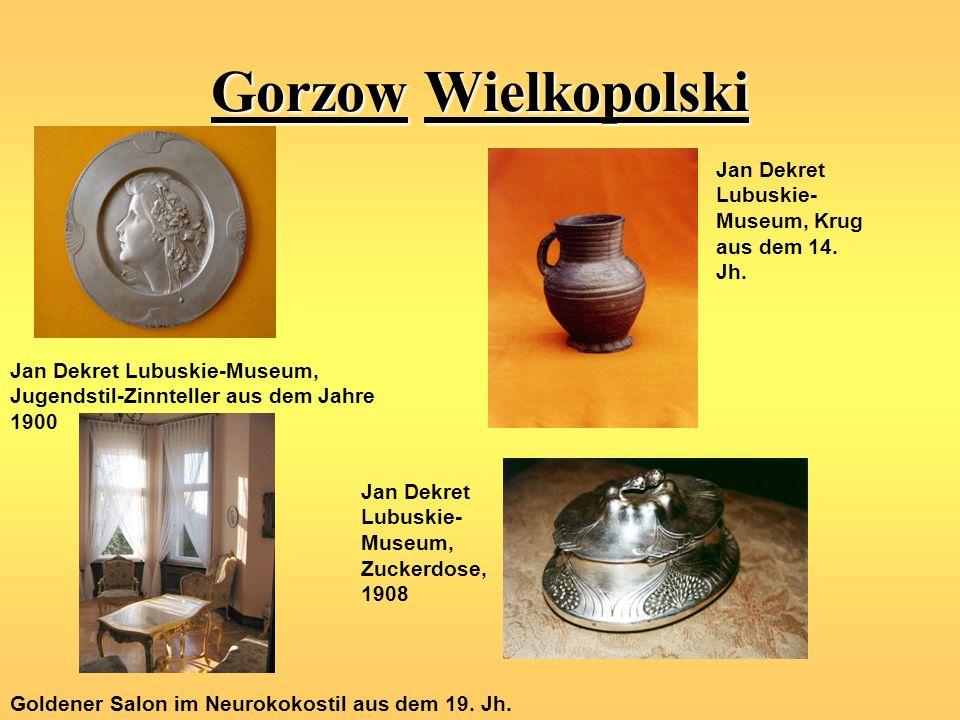 Gorzow Wielkopolski Jan Dekret Lubuskie-Museum, Jugendstil-Zinnteller aus dem Jahre 1900 Jan Dekret Lubuskie- Museum, Krug aus dem 14. Jh. Jan Dekret