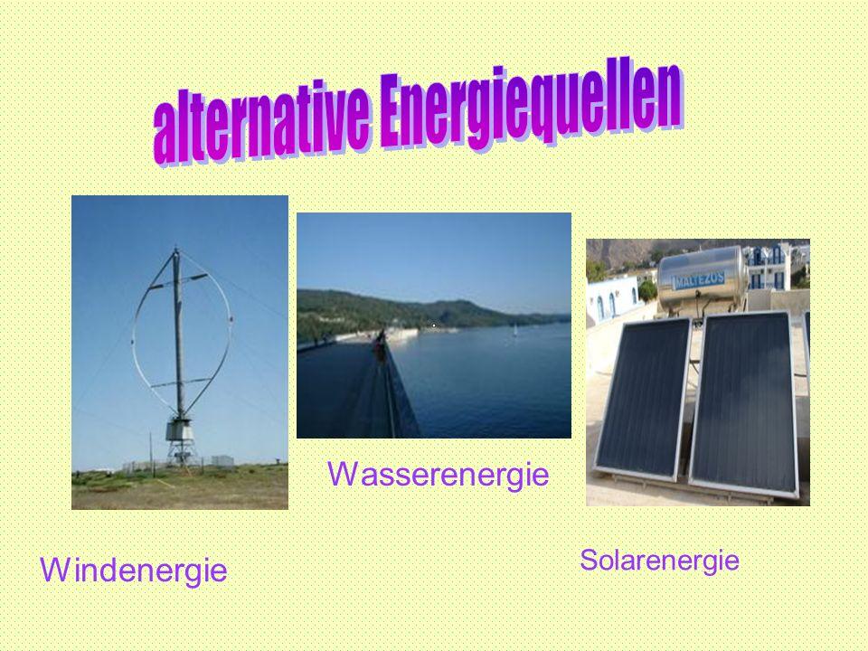 Windenergie Wasserenergie Solarenergie