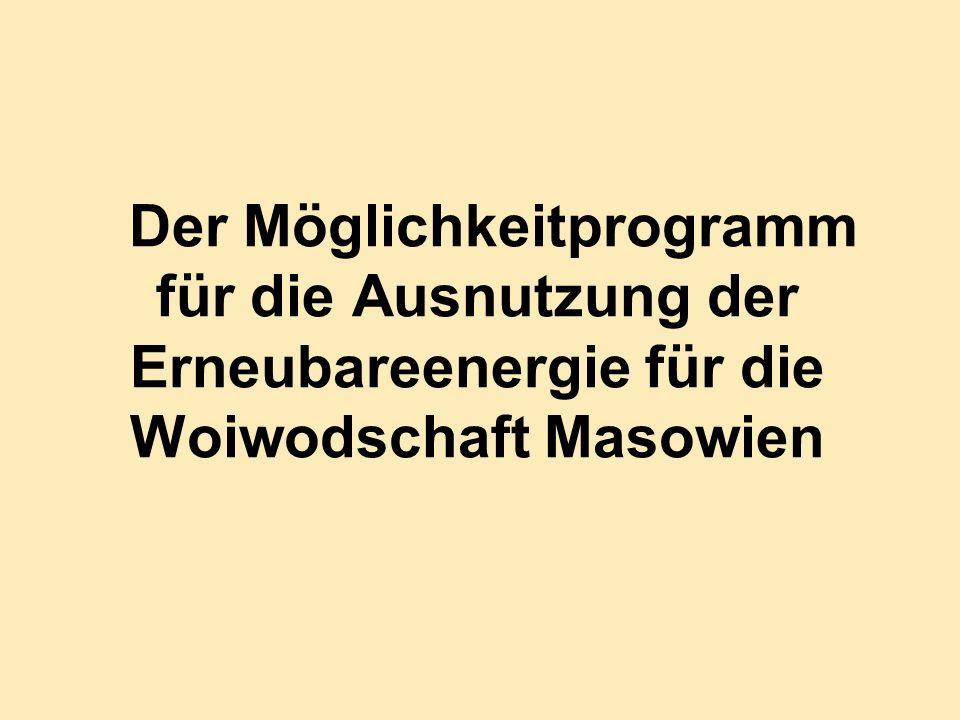 Der Möglichkeitprogramm für die Ausnutzung der Erneubareenergie für die Woiwodschaft Masowien