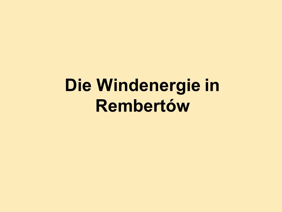 Die Windenergie in Rembertów