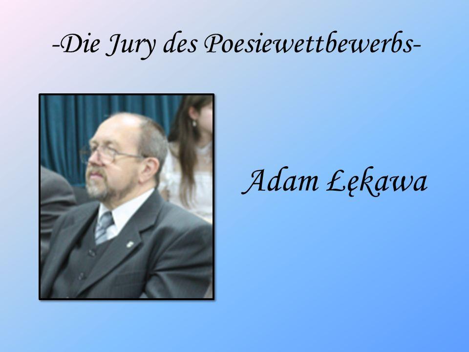 -Die Jury des Poesiewettbewerbs- Adam Łękawa