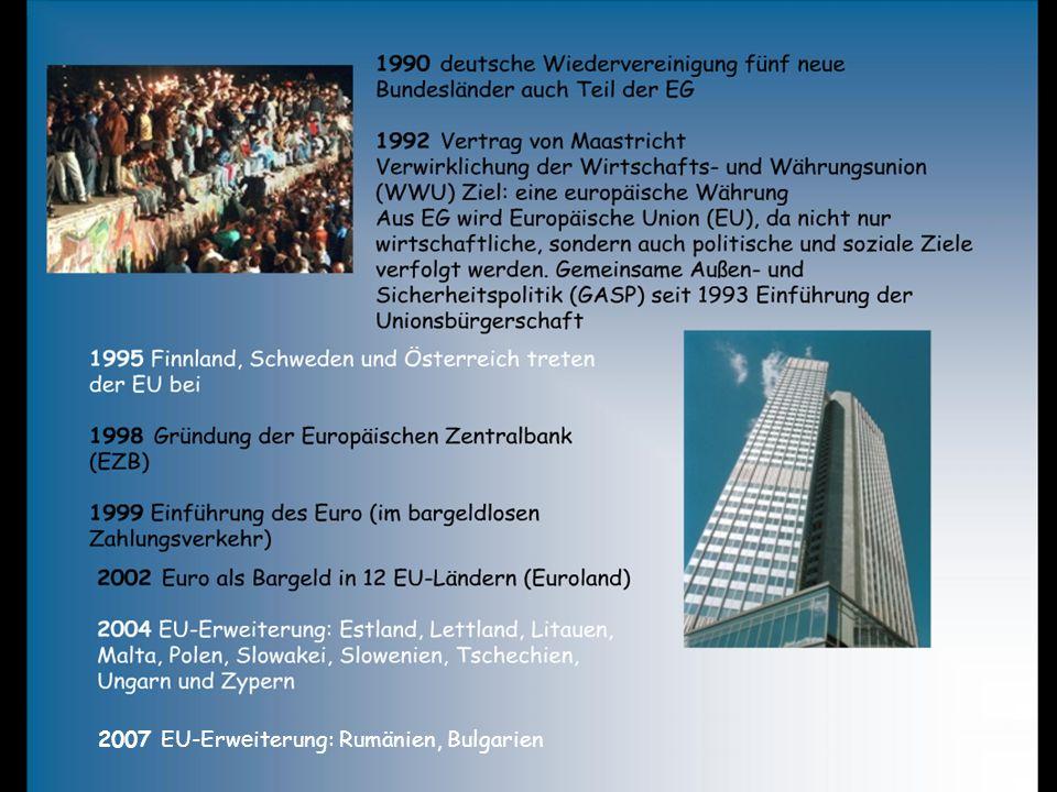 2007 EU-Erw e iterung: Rumänien, Bulgarien