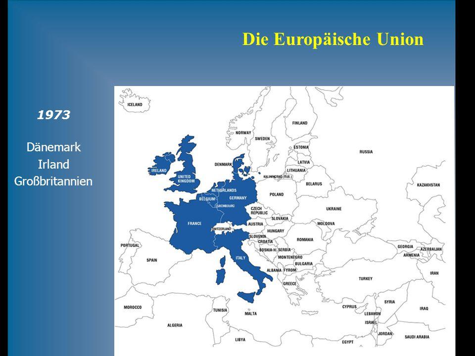 Die Europäische Union 1973 Dänemark Irland Großbritannien