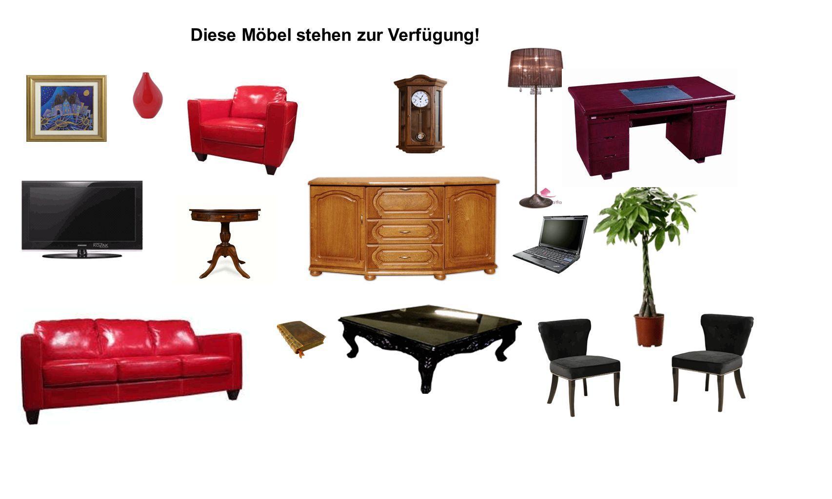 Diese Möbel stehen zur Verfügung!