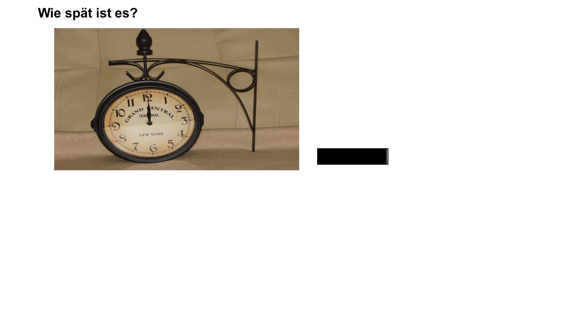zwölf Uhr Wie spät ist es?