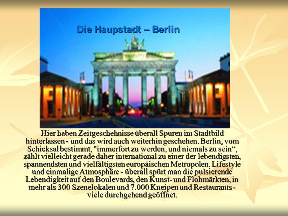 Hier haben Zeitgeschehnisse überall Spuren im Stadtbild hinterlassen - und das wird auch weiterhin geschehen. Berlin, vom Schicksal bestimmt,