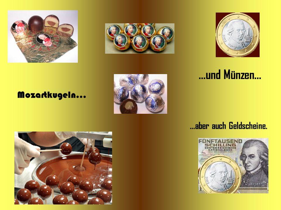 Mozartkugeln......und Münzen......aber auch Geldscheine.