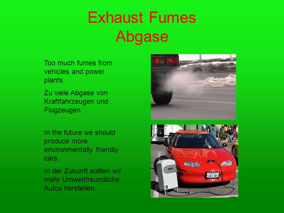 Exhaust Fumes Abgase Too much fumes from vehicles and power plants.