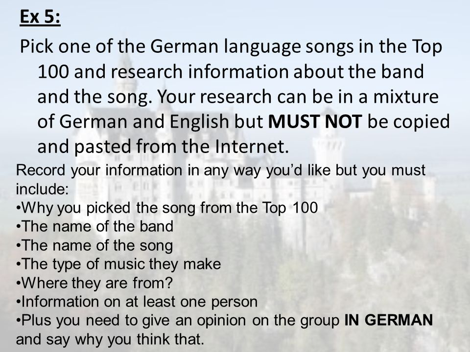 Ex 5: Pick one of the German language songs in the Top 100 and research information about the band and the song. Your research can be in a mixture of