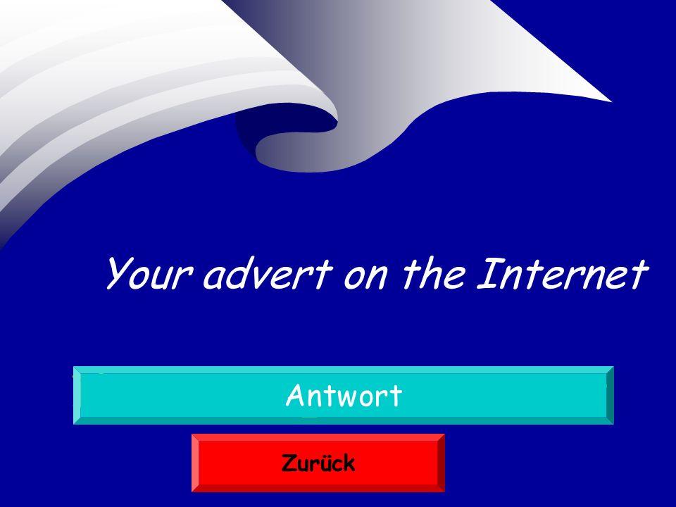 Ihre Anzeige im Internet Antwort Zurück Your advert on the Internet