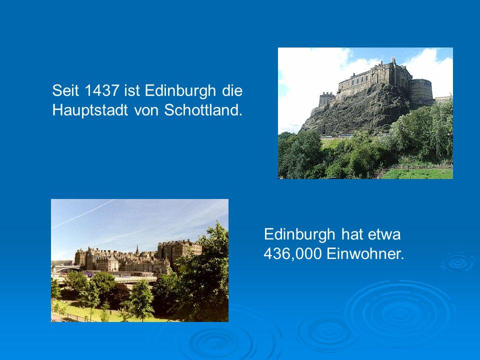 Der Name Edinburgh kommt von der gälischen Bezeichnung Dun Eideann, was Festung am Hügelhang bedeutet.