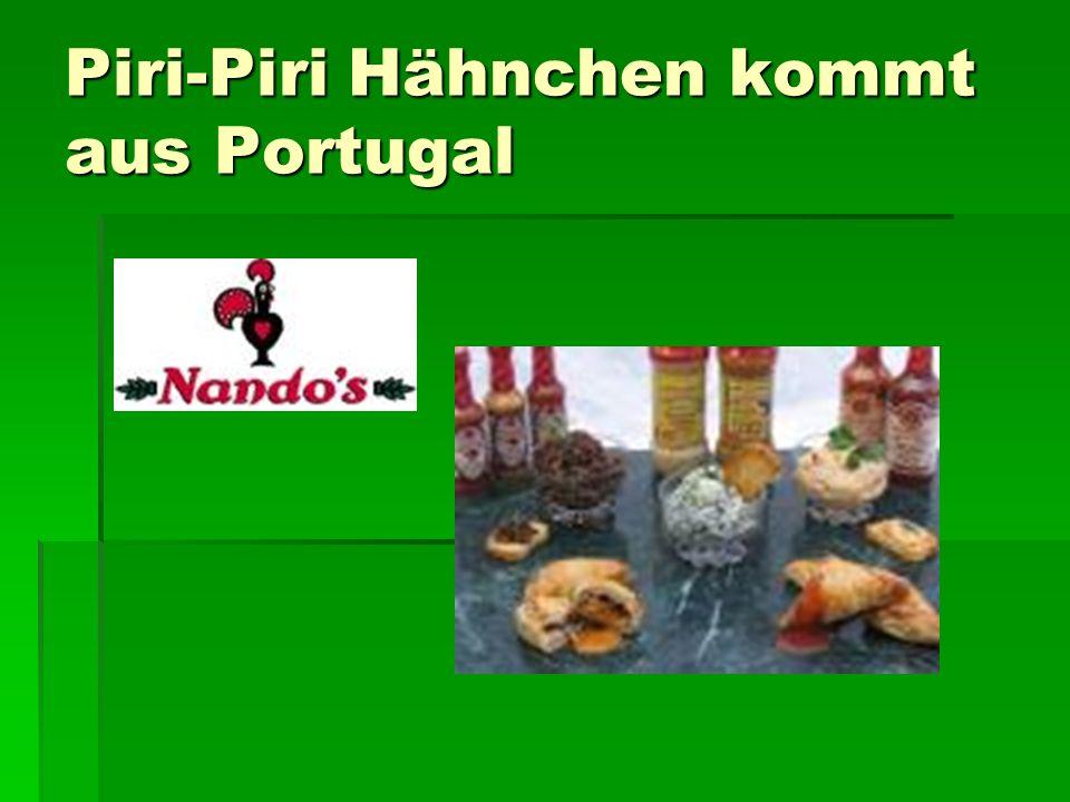 Piri-Piri Hähnchen kommt aus Portugal