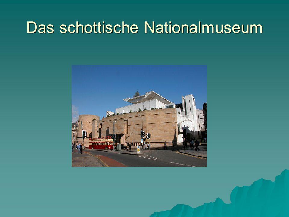 Das schottische Nationalmuseum