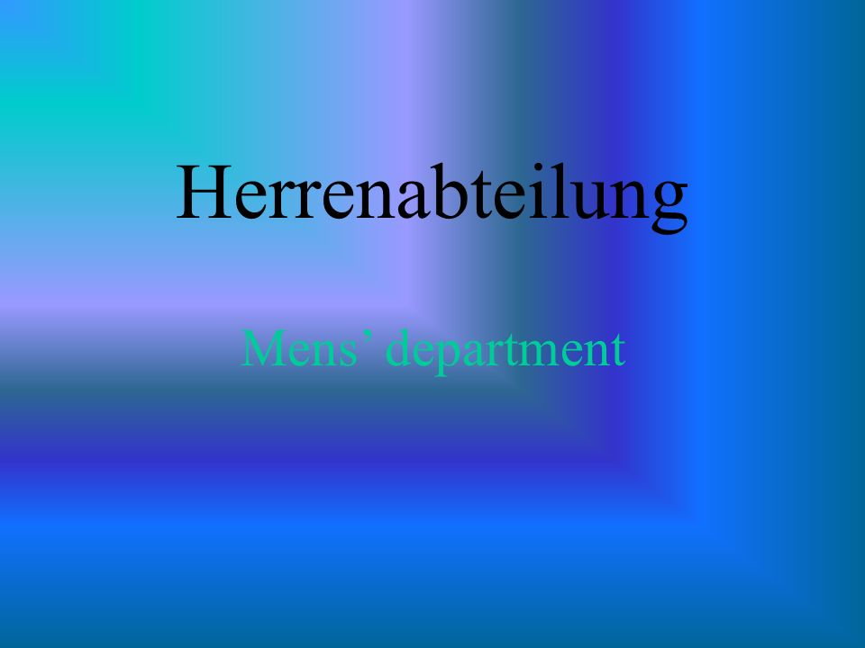 Herrenabteilung Mens department