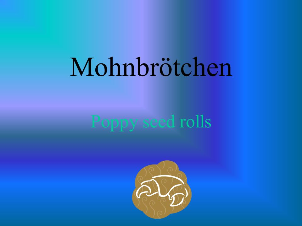 Mohnbrötchen Poppy seed rolls